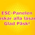 Glad Påsk från ESC-Panelen!