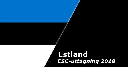 Tävlingsbidragen till Eesti Laul 2018 är nu officiellt släppta i studioversioner