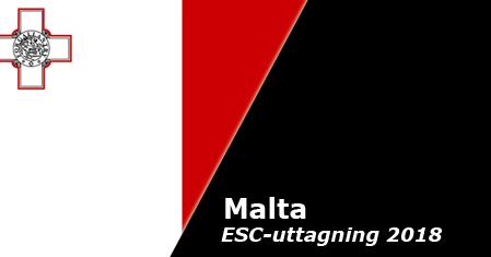 Studioversioner till Maltas nationella final 2018 presenterade