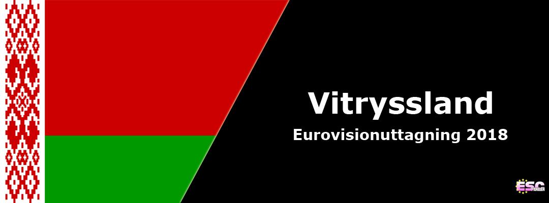 Vitryssland i Eurovision Song Contest 2018