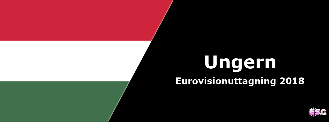Ungern i Eurovision Song Contest 2018