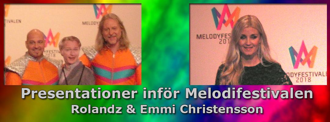 Inför Melodifestivalen 2018: Vi presenterar Rolandz & Emmi Christenson