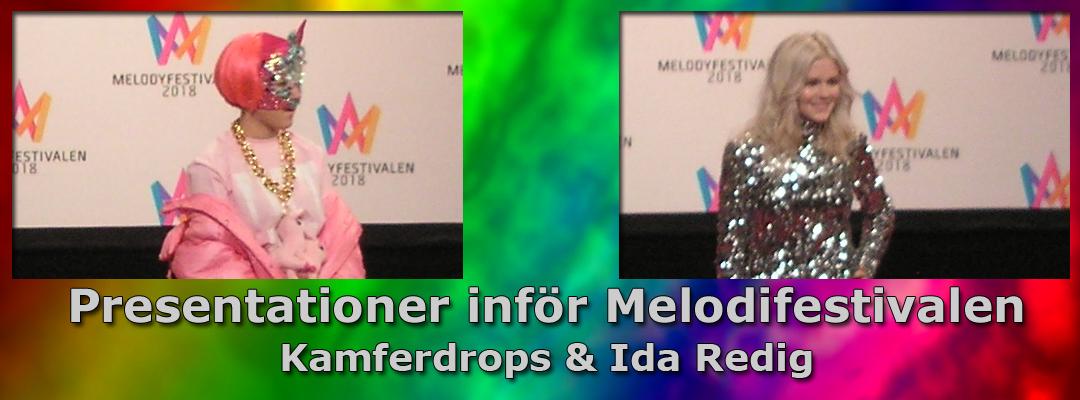 Inför Melodifestivalen 2018: Vi presenterar Kamferdrops & Ida Redig