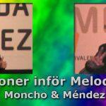 Inför Melodifestivalen 2018: Vi presenterar Moncho & Méndez
