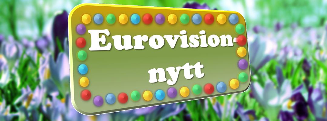 Här är en sammanfattning av de senaste Eurovisionnyheterna