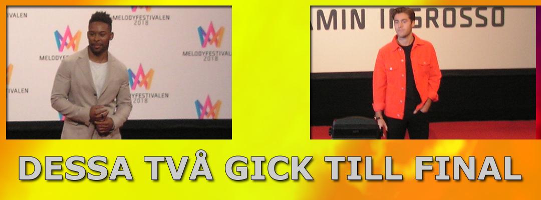 John Lundvik och Benjamin Ingrosso gick till finalen i Melodifestivalen 2018