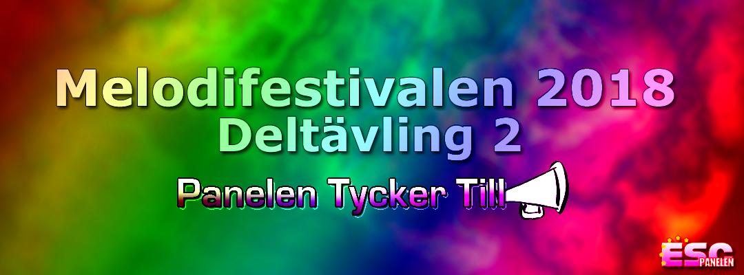 Panelen tycker till: Andra deltävlingen i Melodifestivalen 2018
