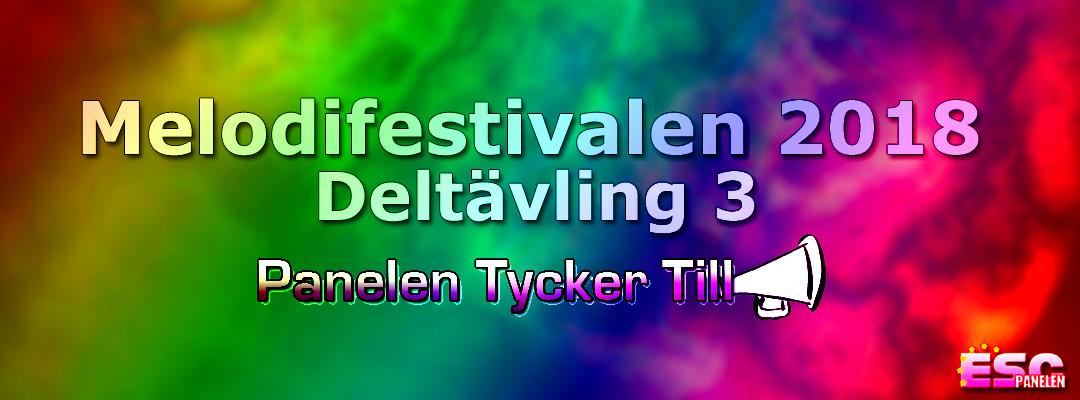 Panelen tycker till: Tredje deltävlingen i Melodifestivalen 2018