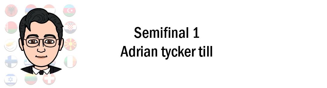 Eurovision 2018: Adrian tippar & tycker till inför första semifinalen