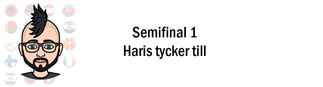 Eurovision 2018: Haris tippar & tycker till inför första semifinalen