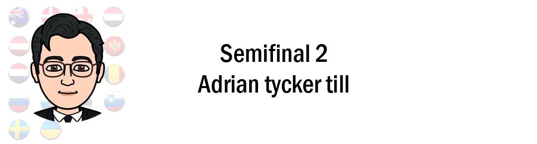 Eurovision 2018: Adrian tippar & tycker till inför andra semifinalen