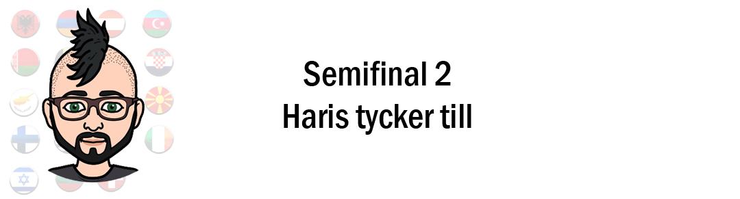 Eurovision 2018: Haris tippar & tycker till inför andra semifinalen