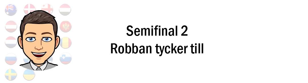 Eurovision 2018: Robban tippar & tycker till inför andra semifinalen