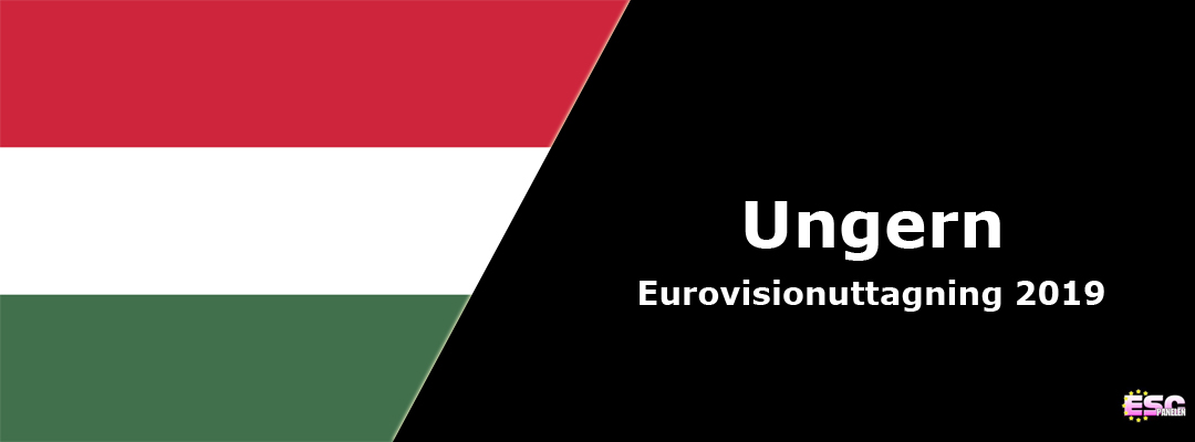 Ungern i Eurovision Song Contest 2019