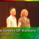 """The Lovers of Valdaro: """"Det känns helt fantastiskt att få va med i den här galna lyckliga bubblan"""""""