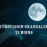Eurovision-skandaler vi minns: Ukraina portar Ryssland från Eurovision och sedan sig själva