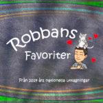 Robbans Favoriter 2019