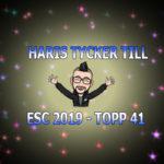 Här är Haris' topp 41 inför Eurovision 2019