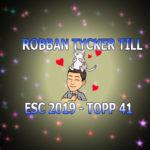 Här är Robbans topp 41 inför Eurovision 2019