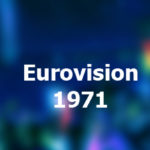 Eurovision Song Contest 1971
