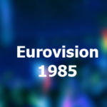 Eurovision Song Contest 1985