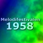 Melodifestivalen 1958