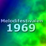 Melodifestivalen 1969