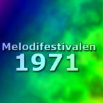 Melodifestivalen 1971