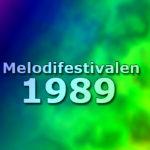 Melodifestivalen 1989
