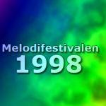 Melodifestivalen 1998