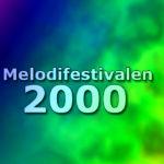 Melodifestivalen 2000