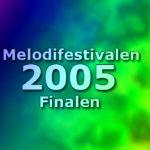 Melodifestivalen 2005 - Finalen