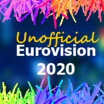 An introduction to our Unofficial Eurovision 2020!