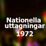 Nationella uttagningar 1972
