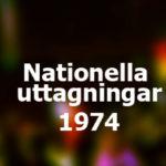 Nationella uttagningar 1974