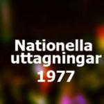Nationella uttagningar 1977