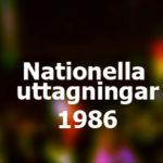 Nationella uttagningar 1986