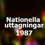 Nationella uttagningar 1987