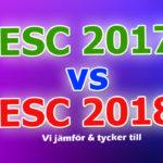 Panelen jämför bidragen land för land: Eurovision 2017 vs. Eurovision 2018