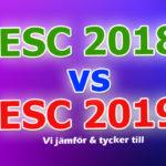Panelen jämför bidragen land för land: Eurovision 2018 vs. Eurovision 2019