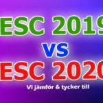 Panelen jämför bidragen land för land: Eurovision 2019 vs. Eurovision 2020