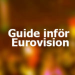 Inför Eurovision Song Contest (högsäsongsprojekt)
