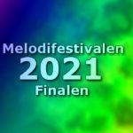 Så blir startordningen i finalen i Melodifestivalen 2021