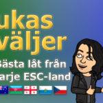 Lukas väljer: Bästa låt från varje ESC-land - del 10