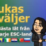 Lukas väljer: Bästa låt från varje ESC-land - del 4