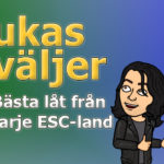 Lukas väljer: Bästa låt från varje ESC-land